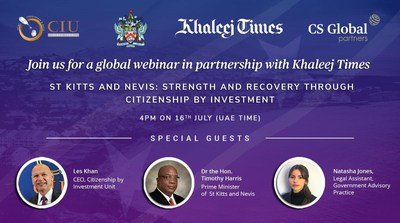 "Join Khaleej Times for a webinar on ""St Kitts and Nevis: Strength and Recovery through Citizenship by Investment,"" on July 16, 2020 (PRNewsfoto/CS Global Partners)"