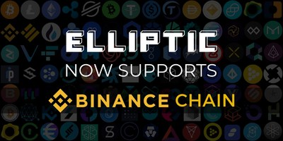 Elliptic adds Binance Chain to its blockchain analytics and cryptoasset risk monitoring platform