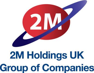 2M Holdings UK Group of Companies (PRNewsfoto/2M Holdings UK) (PRNewsfoto/2M Holdings UK Group of Companie)